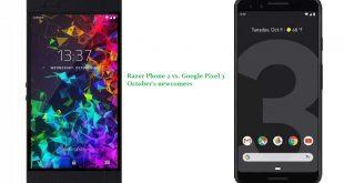 Razer Phone 2 vs. Google Pixel 3